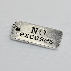 Motivational Charm No Excuses
