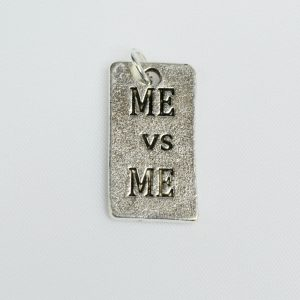 Motivational Charm Me vs Me